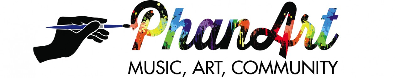 PhanArt : Music , Art , Community
