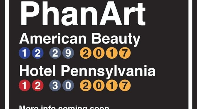 Two PhanArt Shows Announced for December 29 and 30